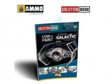 AMMO MIG - SOLUTION BOOK. HOW TO PAINT IMPERIAL GALACTIC FIGHTERS (Multilingual), AMIG6520