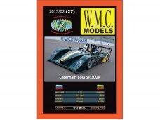 WMC - Caterham-Lola SP300R, Mastelis: 1/25, 27